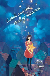 Citlalli and the Wall of Shadows
